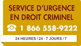 Service d'urgence en droit criminel